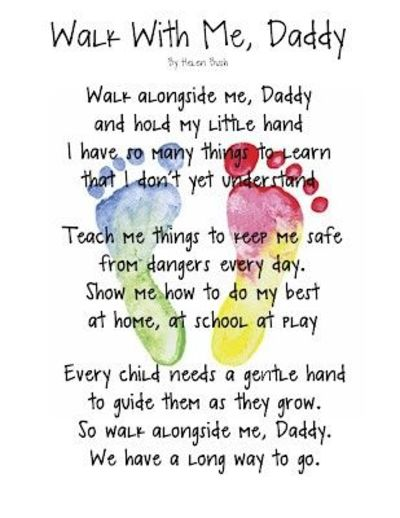 picture relating to Walk With Me Daddy Poem Printable called Stroll With Me, Daddy Poem. Therefore cute! / Preschool products