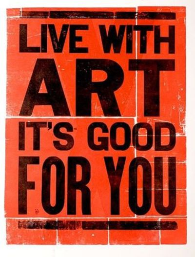 Live with art, it's good for you