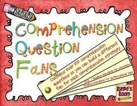 Comprehension Question Fans - over 100 questions for reading comprehension strategies - each strategy can be made into a fan (fits common core standards for Literature and Informational Text) $