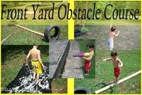 Daily Dose of Delight: Front Yard Obstacle Course