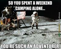 Do you like camping alone? - How many hours of training did you have to endure before doing that?