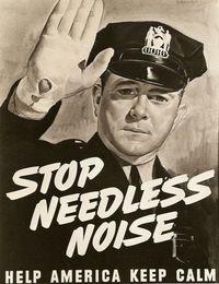 Stop Needless Noise! 1942 (propaganda)