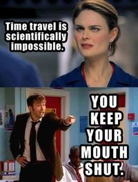 The Doctor knows what he's talking about.