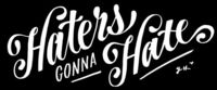Haters gonna hate // Jessica Hische