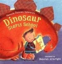 Dinosaur Starts School First Day of Preschool or Kindergarten books anxiety, fears
