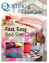 Free downloadable eBook of 3 fast and easy bed-size quilt patterns from McCall's Quilting.