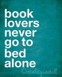 You're never alone if you're got a book (or two, or a thousand!)